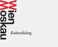 Wien Moskau Kulturdialog